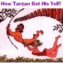 How Tarzan Got His Yell