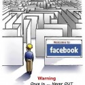 Facebook – Once In Never Out