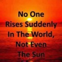 No One Rises Suddenly