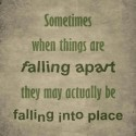 Sometime When Things Are Falling Apart