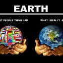 Earth – What People Think I Am