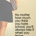 No Matter How Much You Hate School