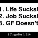 Three Tragedies In Life
