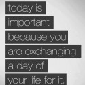 Motivational Quote – What You Do Today Is Important
