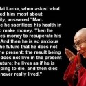 Wise Words From Dalai Lama