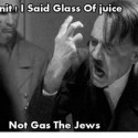 Dammit I Said Glass Of Juice