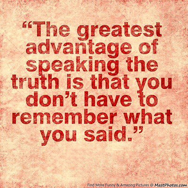 """advantages of speaking truth """"benefits of telling the truth  you're probably like a lot of managers–afraid to tell the truth  speaking articles about contact media."""