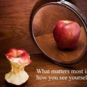 What Matter Most Is How You See Yourself