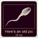 Here Is An Old Pic Of Me