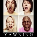 Yawning &#8211; You Are Next.. Guaranteed
