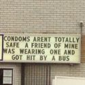 Condoms Aren't Totally Safe