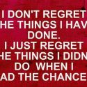 What I Regret Most