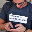 Best Quote – Someone is Reading My Shirt