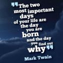 Motivational Quote By Mark Twain – Two Most Important Days Of Your Life