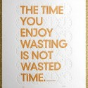 True Quote On Time Wasting