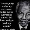 Do Not Judge Me By My Successes