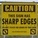 Be Careful With The Sign Board