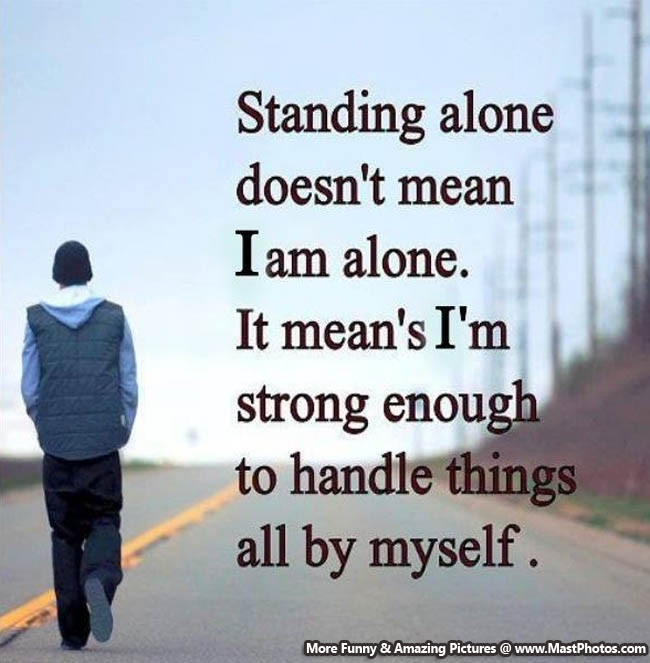 Man Alone Sad Quotes: I Am Alone Quotes. QuotesGram