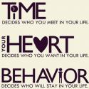 Time Heart And Behavior Plays A Inportant Role In Your Life